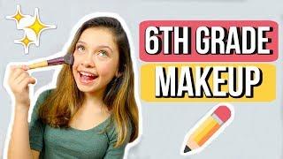 MIDDLE SCHOOL MAKEUP | 6th grade ✏️