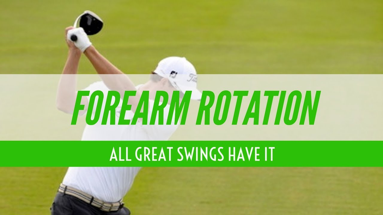 Forearm Rotation Improve Your Backswing With Forearm Rotation
