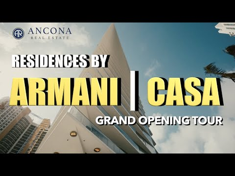 Grand Opening Property Tour | Residences by Armani / Casa | $2.9- $17M |   Peter J Ancona- Vlog #020