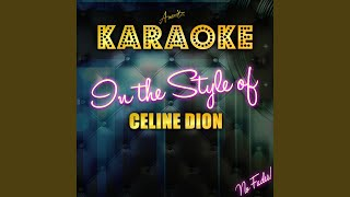 [If There Was] Any Other Way (In the Style of Celine Dion) (Karaoke Version)