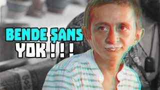 BENDE ŞANS YOKKKKKK!!!