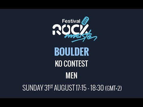 Rock Master Arco 2014 - Boulder - KO Contest - Men
