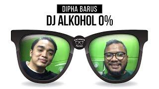 KACAMATA PATRA - Dipha Barus DJ Alkohol 0%