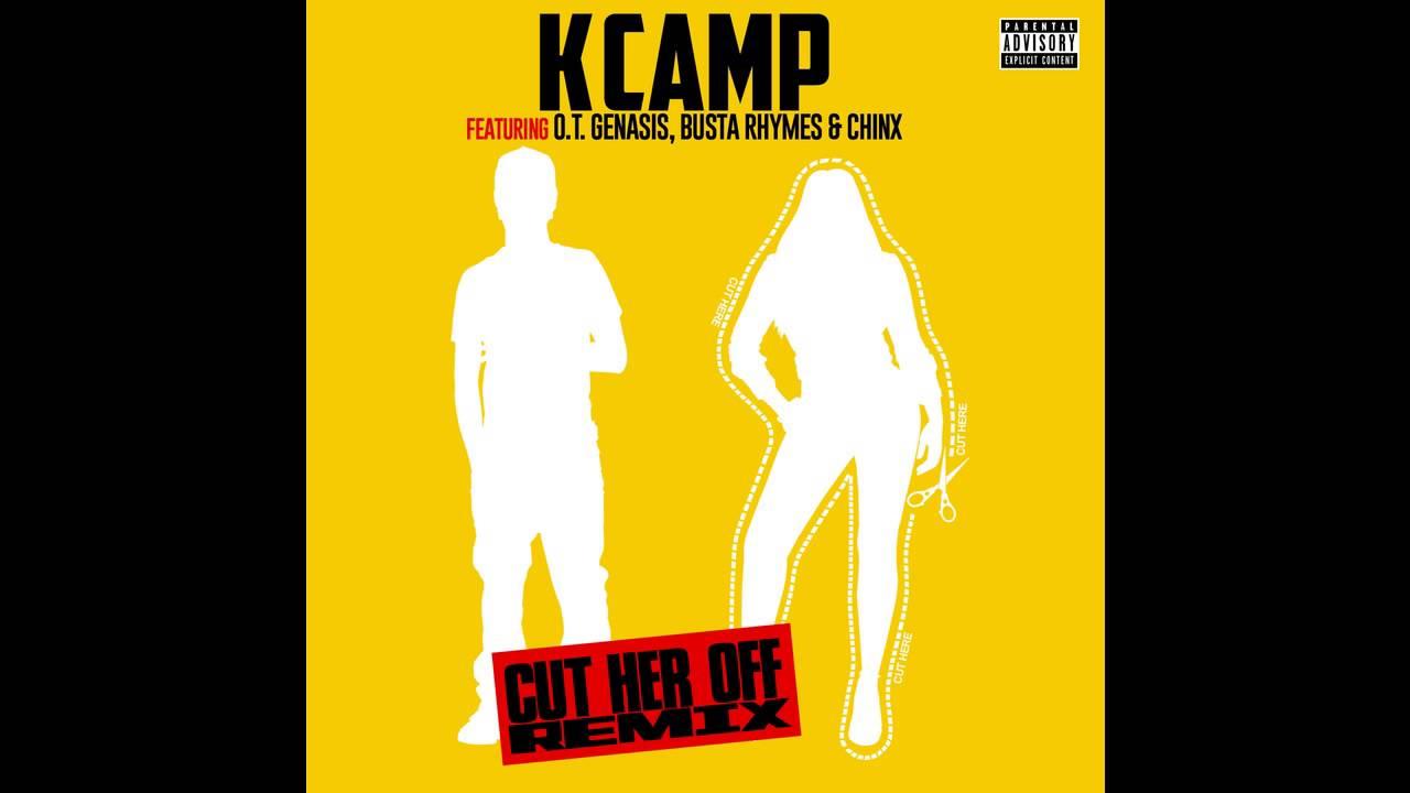 K Camp - Cut Her Off (...K Camp Cut Her Off Remix
