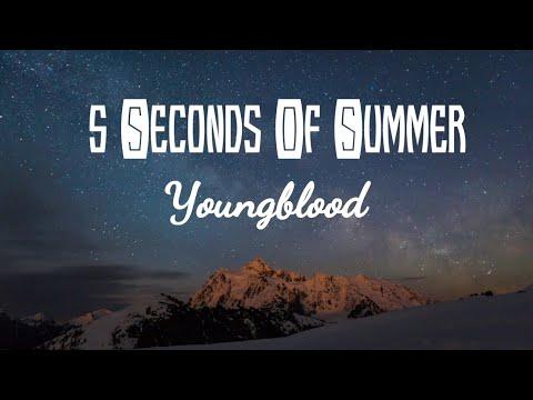 5 Seconds Of Summer - Youngblood/ Sangue Jovem (Lyrics/ Tradução/Legendado)
