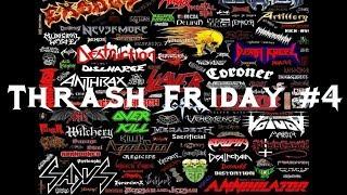 Thrash Friday #4