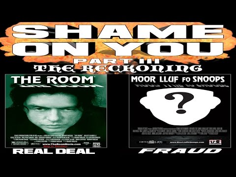 Tommy Wiseau Presents Shame On You, Part 3: The Reckoning