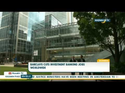 Barclays cuts investment banking jobs worldwide - Kazakh TV