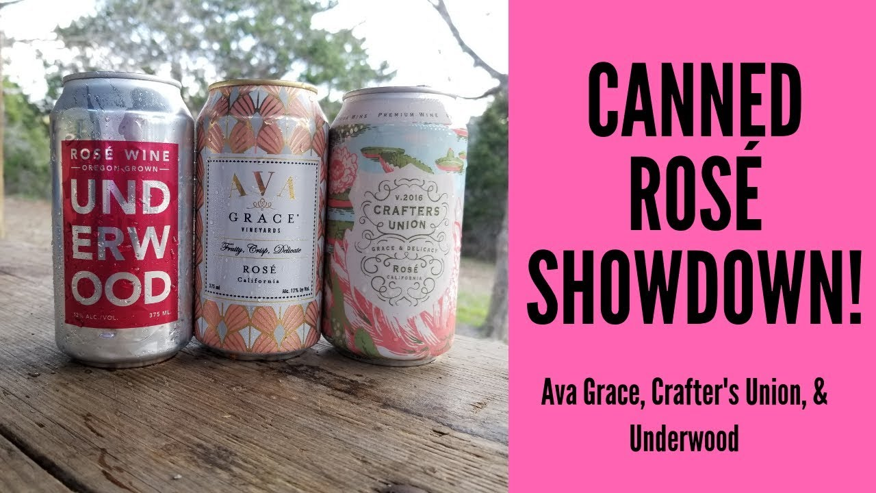 2019 Canned Rose Wine Showdown Crafter S Union Ava Grace And