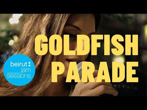 Goldfish Parade - Leaving   Beirut Jam Sessions