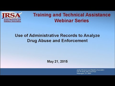 Use of Administrative Records to Analyze Drug Abuse and Enforcement