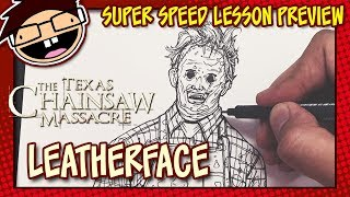 Lesson Preview: How to Draw LEATHERFACE (The Texas Chainsaw Massacre) | Super Speed Time Lapse Art