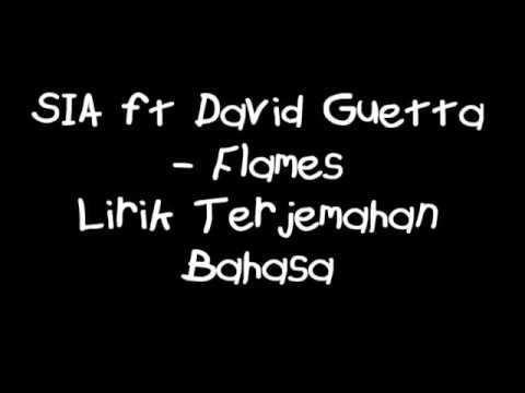 SIA ft David Guetta - Flames Lyric Lagu (Terjemahan)