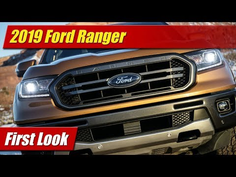 2019 Ford Ranger: First Look