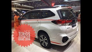 All New Terios Custom 2018 ( Simple Slow Motion Review ) GIIAS 2018