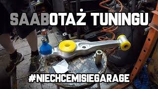 Saabotaż Tuningu - Niechcemisiegarage