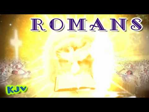 (45) Book of ROMANS (KJV) _ Holy Bible _ (NT) New Testament