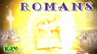 (45) Book of ROMANS (KJV) _ Holy Bible _ (NT) New Testament