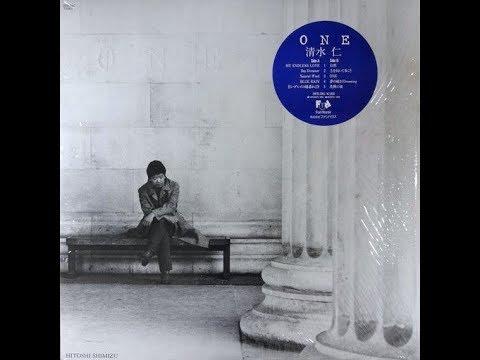 清水仁 Hitoshi Shimizu – One (Full Album)