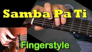 SAMBA PA TI: Fingerstyle Guitar Lesson + TAB by GuitarNick