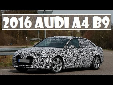 2016 Audi A4 B9, spied showing the new A4 with Xenon Plus headlights - YouTube