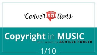 Basics of Copyrights in music (1/10) | Achille Forler || S07 E02 || converSAtions