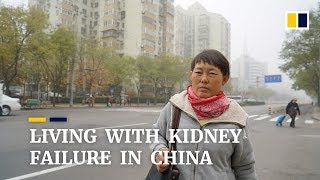 Living with kidney failure in China