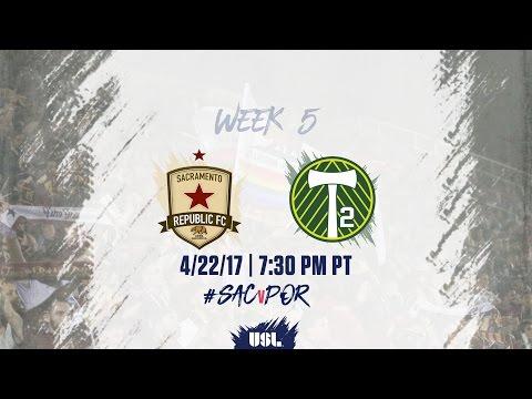 USL LIVE - Sacramento Republic FC vs Portland Timbers 2 4/22/17