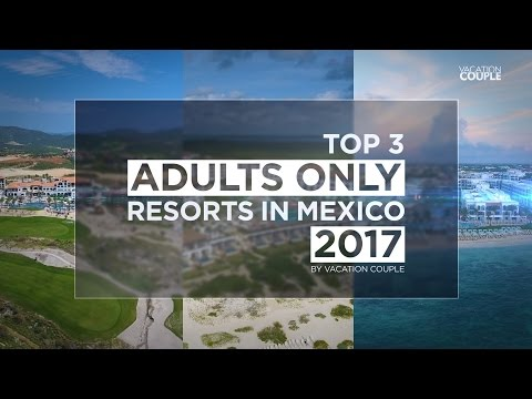 Adult mexican vacations