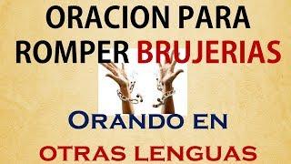 Poderosa oracion de liberacion y en lenguas