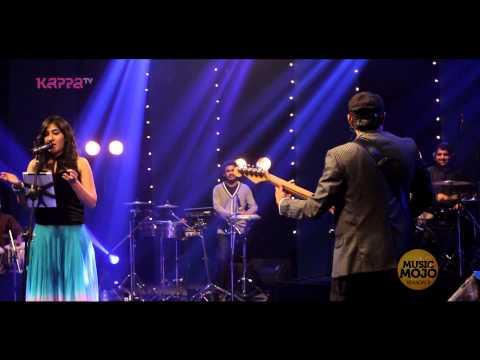 Bhor bhayi - Shweta Mohan f. Bennet & the band - Music Mojo - Kappa TV