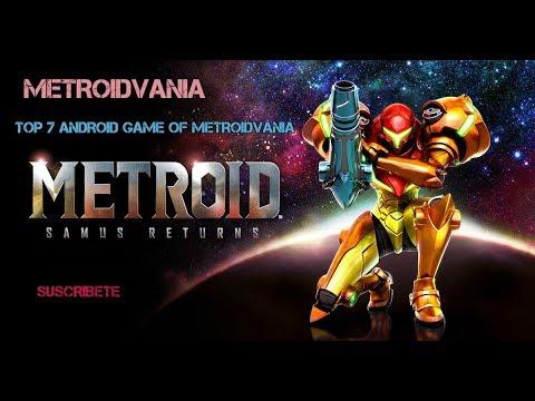 METROIDVANIA - Top 7 Android Games  +  (Zamus Returns)