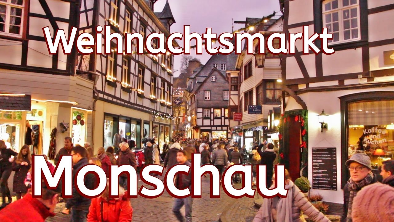 Monschau Weihnachtsmarkt.Monschau Eifel Stroll Over The Christmas Market Amazing City In The Dream In The Eifel