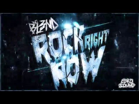 DJ BL3ND - Rock Right Now (Original Mix)
