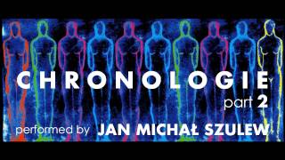Jean Michel Jarre - Chronologie part 2 - Jan Michal Szulew