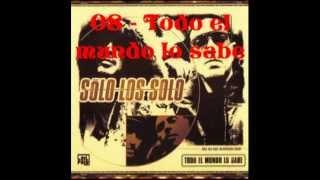 Sólo Los Solo - Todo El Mundo Lo Sabe (Disco Completo)