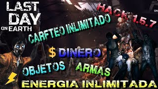 LAST DAY ON EARTH MOD HACK 1.5.7 COMPRAS Y ENERGIA INFINITAS MOSTRANDO TODAS LAS FUNCIONES DEL HACK