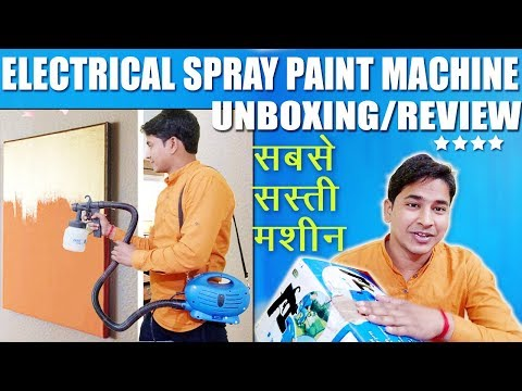 Electrical Spray Paint Machine In Very Cheap Price, Full Unboxing, Review, Quality Test