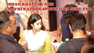 Ishaan Khattar & Janhvi Kapoor SPOTTED together AT Juhu PVR   TVNXT Bollywood