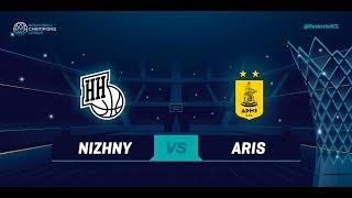 LIVE 🔴 - Nizhny Novgorod v Aris - Qualification Round 2 - Basketball Champions League 2018-19