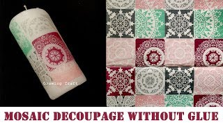 358. mosaic decoupage - decoupage on candle - growing craft - decoupage for beginners