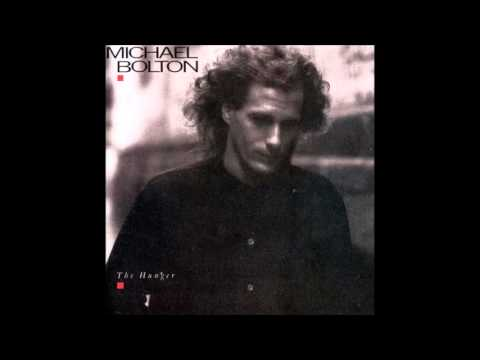 Michael Bolton, The Hunger