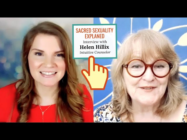 Sacred Sexuality in Quarantine: Is it Possible? [Interview with Helen Hillix]