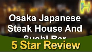 Osaka Japanese Steak House And Sushi Bar Cedar Rapids Amazing 5 Star Review ...