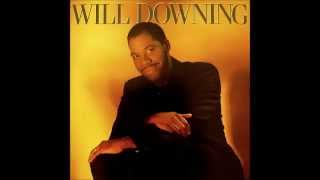 Watch Will Downing So You Wanna Be My Lover video