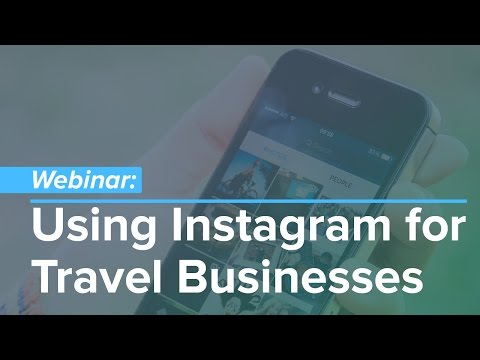 Webinar: How to Use Instagram for Travel Businesses
