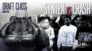 Video DFWBL | Battle Rap | Syntex vs Crash | #DraftClass2K18 download MP3, 3GP, MP4, WEBM, AVI, FLV Juli 2018