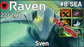 Raven [LOTAC] plays Sven!!! Dota 2 Full Game 7.21
