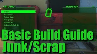 Fallout 4: Basic Build Guide - Where to Store Scrap/Junk