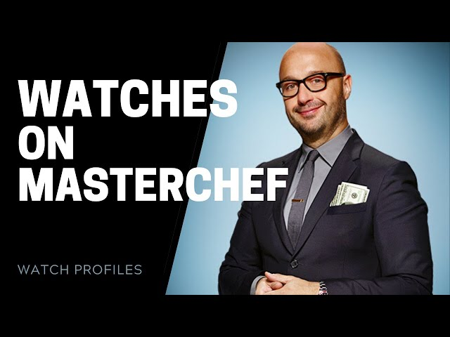 Watches on MasterChef - Gordon Ramsay, Joe Bastianich and More | SwissWatchExpo [Watch Collection]